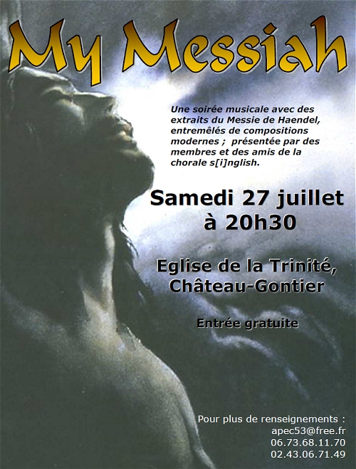 http://apec53.free.fr/images/affiche_my_messiah_27-07-2013.jpg